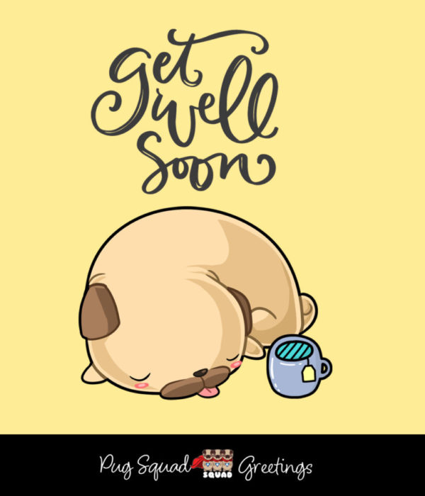 Pug Squad eCard Get Well Soon