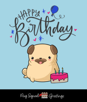 Pug Squad eCard Happy Birthday